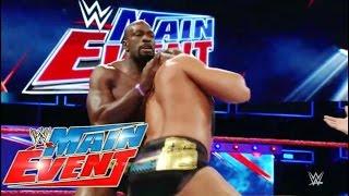 Nonton WWE Main Event - Big Cass vs Titus O'neil 4/14/2017 Film Subtitle Indonesia Streaming Movie Download