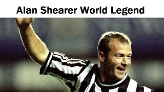 Review Alan Shearer World Legend