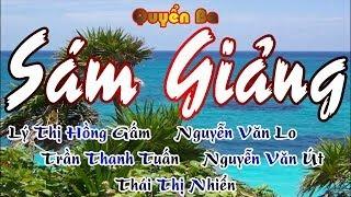 Sấm Giảng Quyển Ba - Hồng Gấm - Văn Lo - Thanh Tuấn - Văn Út - Thị Nhiển