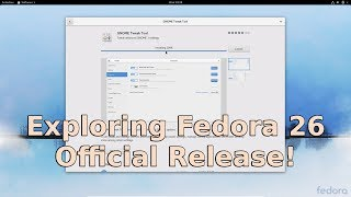 Join me as I have a look at the latest Fedora release, 26.  This first test will cover installation and testing of some applications in Gnome 3.24, now included with Fedora 26.If you enjoy this video, please take a moment to subscribe and share! If you really enjoyed it, give it a like and drop me a comment!Are you interested in helping me grow FastGadgets? Consider visiting my Patreon page and throwing a dollar my way!https://www.patreon.com/FastGadgetsFor more FastGadgets:http://fastgadgets.infoSocial Media:Facebook: https://facebook.com/FastGadgetsChannelTwitter: https://twitter.com/FastGadgetsTechYouTube: https://www.youtube.com/FastGadgetstechVid.me: https://vid.me/FastGadgets