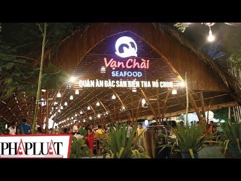 PLO - Nhà hàng Vạn Chài, điểm đến lý tưởng ở TP Vũng Tàu