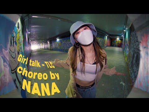 [Promotion Video]  TLC - Girl Talk _ Choreography by NANA