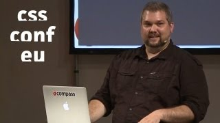 [CSSconf.eu 2013] Chris Eppstein - The Mind-blowing Power Of Sass 3.3