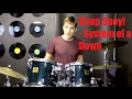 Chop Suey! Drum Tutorial - System of a Down