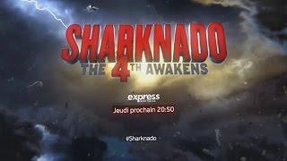 Sharknado 4 : Bande Annonce VF HD (2016)