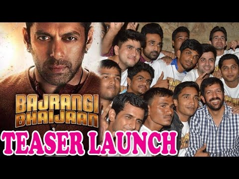 Bajrangi Bhaijaan's' teaser launched with fans