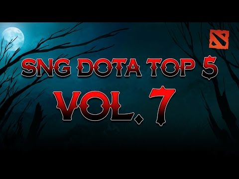 SNG Dota Top 5 vol.7