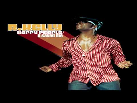 R. Kelly - Happy People (With DJ Skit)