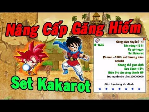 Ngọc Rồng Online - Nâng Cấp Găng Hiếm Set Kakarot Tấn Công Max Vip - Thời lượng: 10:35.