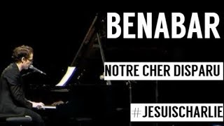 Bénabar - Notre cher disparu - CHARB #jesuischarlie
