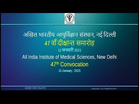47th Annual Convocation of AIIMS, New Delhi