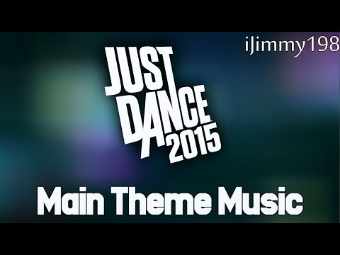 Just Dance 2015 Soundtrack - Menu Music