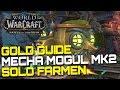 Download Lagu WoW Gold Guide/Trick ⚔️ MECHA-MOGUL Mk2 SOLO FARMEN   WoW BfA Guide Mp3 Free