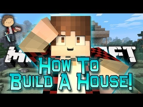 Minecraft How To - Build A House!
