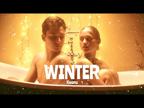 """WINTER"" - Keanu (Official Video)"