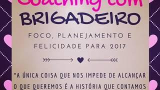 Coaching com Brigadeiro - em vídeo