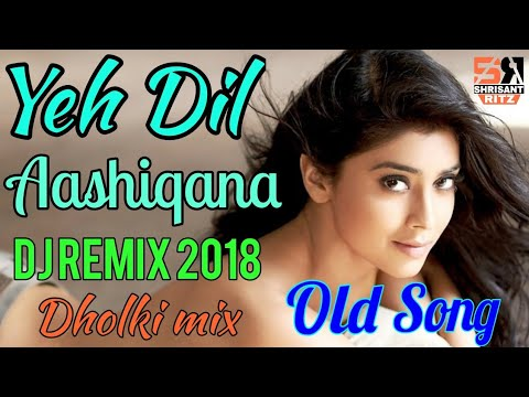 Video DjRemix | Yeh Dil Aashiqana | Dj Remix Love Song | Hard Bass Mixing | ShriSantRitz | download in MP3, 3GP, MP4, WEBM, AVI, FLV January 2017