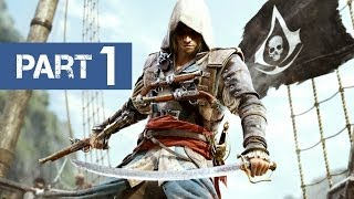 Assassin's Creed 4 Black Flag Gameplay Walkthrough - Part 1 [Introduction/Prologue] (Xbox/PS3/PC)