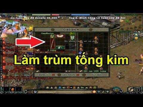 Mặc HKMP vô làm trùm Tống Kim || Võ Lâm PK - Thời lượng: 12:43.