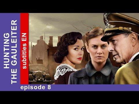 Hunting the Gauleiter - Episode 8. Russian TV Series. StarMedia. Military Drama. English Subtitles