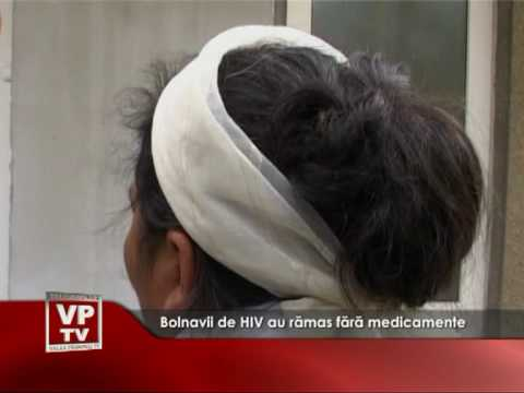 Bolnavii de HIV au ramas fara medicamente