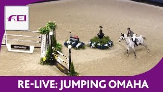 Re-Live | International Omaha Jumping Grand Prix Competition | Omaha World Cup 2017