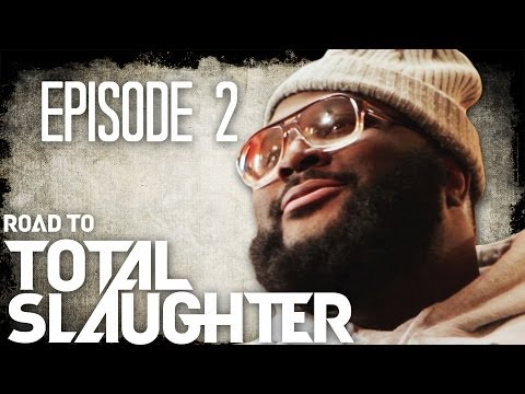 Eminem's Shady Films Presents: Road to Total Slaughter Ep. 2 of 4: (UNCENSORED)