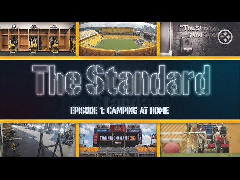 The Standard: Camping At Home (Ep. 1) | Pittsburgh Steelers 2020 Training Camp