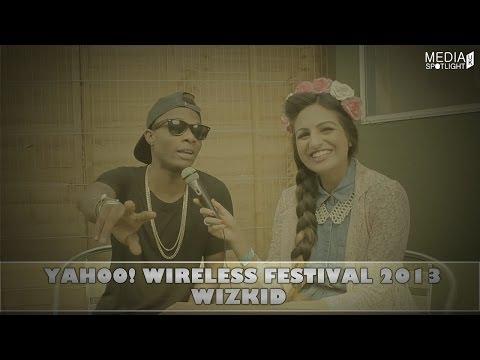 Yahoo Wireless Festival 2013 - Wizkid Interview (@wizkidayo): Media Spotlight UK