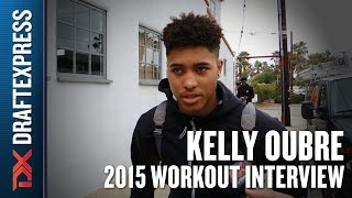 Kelly Oubre - 2015 Pre NBA Draft Interview - DraftExpress