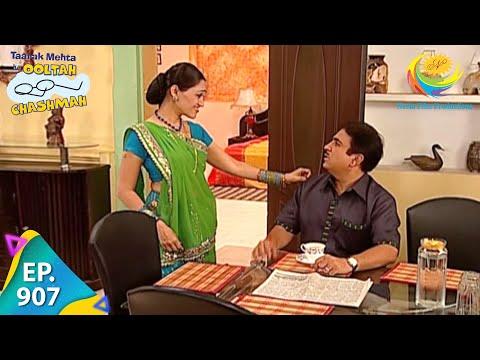 Taarak Mehta Ka Ooltah Chashmah - Episode 907 - Full Episode