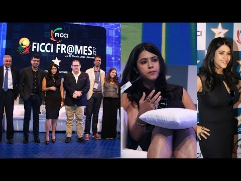 Ekta Kapoor Speech At FICCI Frames 2017