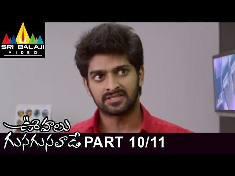 Oohalu Gusagusalade telugu Movie Part 10/11   Naga Shaurya, Rashi Khanna   Sri Balaji Video