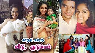 Video கீர்த்தி சுரேஷ் வீடு மற்றும் குடும்பம் - Keerthi Suresh House with Family Members MP3, 3GP, MP4, WEBM, AVI, FLV Januari 2018