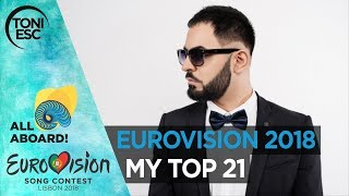 Video Eurovision 2018: My top 21 [with comments] MP3, 3GP, MP4, WEBM, AVI, FLV Juni 2018