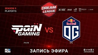 paiN vs OG, DreamLeague, game 1 [Maelstorm, Lum1Sit]