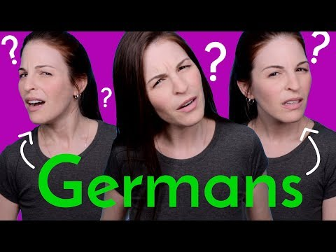 You Will Just CONFUSE GERMANS...if you say this to them
