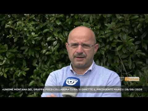 «UNIONE MONTANA DEL GRAPPA POCO COLLABORATIVA». SI DIMETTE IL PRESIDENTE MARES   25/09/2020