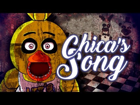 CHICA'S SONG By iTownGamePlay -