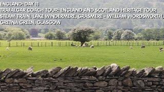 Gretna Green United Kingdom  City new picture : England Day 11 Steam Train, Lake Windermere, Grasmere/William Wordsworth, Gretna Green, Glasgow