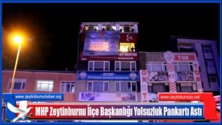 MHP Zeytinburnuİlçe Başkanlığı Yolsuzluk Pankartı Astı 2