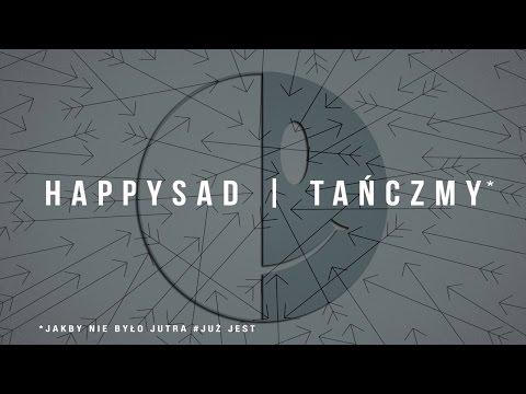 Tekst piosenki happysad - Tańczmy po polsku