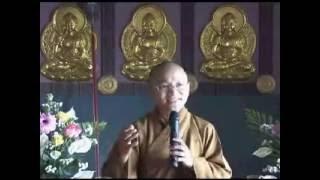 Mười bốn điều Phật dạy 3 (05/07/2008) - Thích Nhật Từ