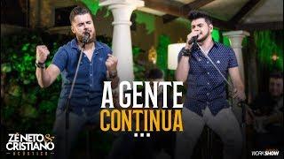 image of Zé Neto e Cristiano - A GENTE CONTINUA - Zé Neto e Cristiano Acústico