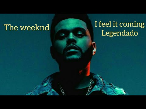 The Weeknd - I Feel It Coming ( LEGENDADO )