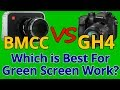 Panasonic GH4 4K vs Blackmagic Cinema Camera Green Screen / Chroma Key Comparision