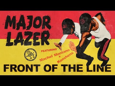 Major Lazer - Front of the Line (feat. Machel Montano & Konshens) (Official Audio) (видео)