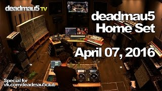 Download Lagu Deadmau5 @ Home Set - April 07, 2016 [04/07/2016] Mp3