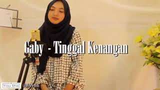 Gaby - Tinggal Kenangan (Cover by Cittot & Susan Melin Official)
