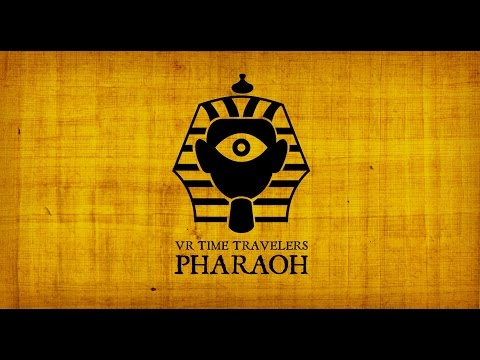 VR Time Travelers - Pharaoh
